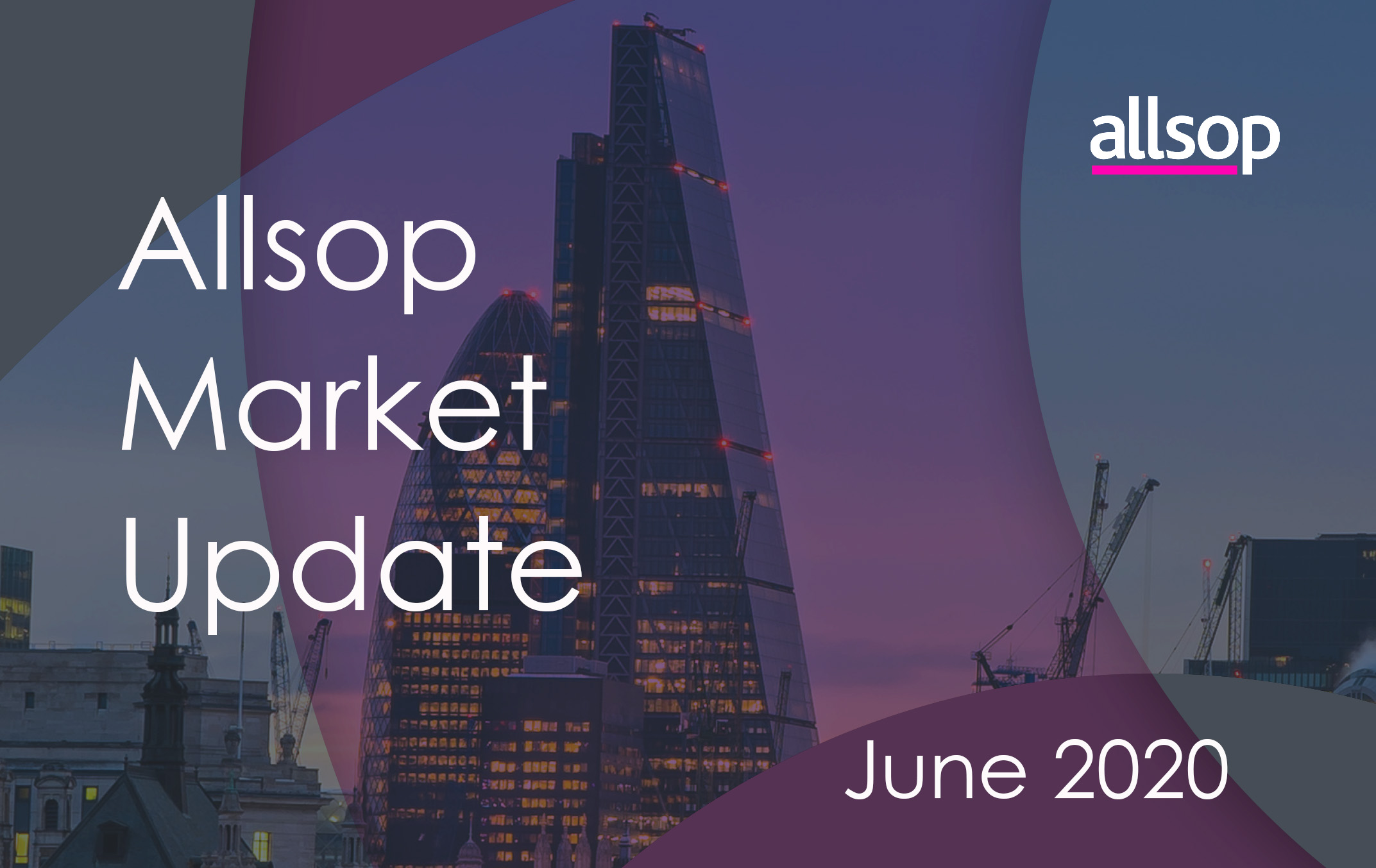 Allsop Property Market Update June 2020
